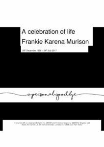 Frankie Karena Murison Tribute Archive