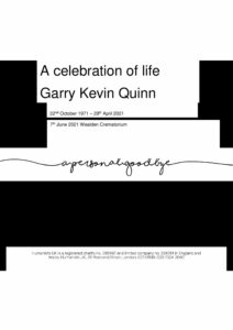 Garry Kevin Quinn Tribute Archive